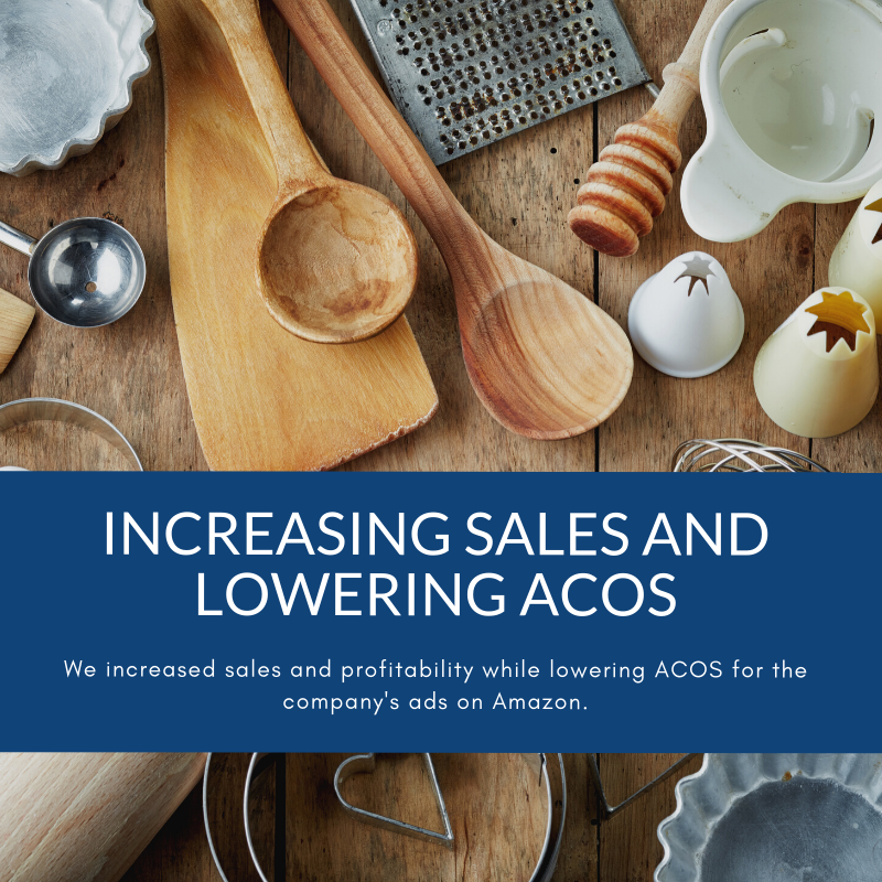 increasing sales and lowering ACOS